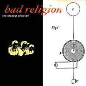 Bad Religion バッドリリジョン / Process Of Belief 輸入盤 【CD】