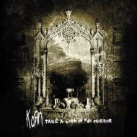 KORN コーン / Take A Look In The Mirror 【CD】