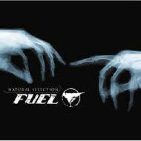 Fuel (Rock) / Natural Selection 【CD】
