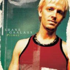 Shane Gaalaas / Primer 【CD】