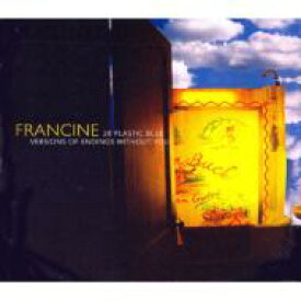 Francine / 28 Plastic Blue Versions Of Endings Without You 輸入盤 【CD】