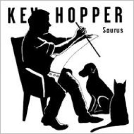 Kev Hopper / Saurus 【CD】