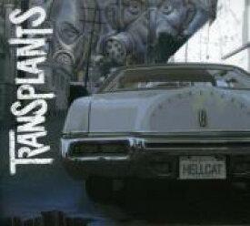 Transplants / Transplants 輸入盤 【CD】