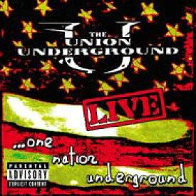 Union Underground / Live - One Nation Underground 輸入盤 【CD】