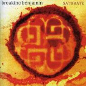 Breaking Benjamin ブレイキングベンジャミン / Saturate 輸入盤 【CD】