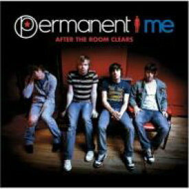Permanent Me / After The Room Clears 輸入盤 【CD】