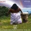 【送料無料】 Israel Kamakawiwo'ole イズラエルカマカビボオレ / Facing Future 輸入盤 【CD】