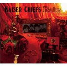 Kaiser Chiefs カイザーチーフス / Ruby 輸入盤 【CDS】