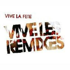 Vive La Fete / Vive Les Remixes 輸入盤 【CD】