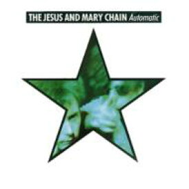 Jesus&Mary Chain ジーザス&メリーチェーン / Automatic 【CD】