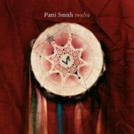 Patti Smith パティスミス / Twelve 輸入盤 【CD】