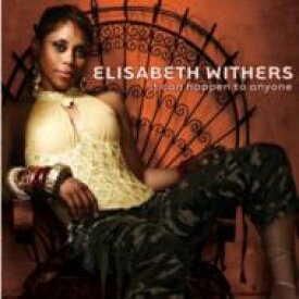 Elisabeth Withers / It Can Happen To Anyone 【CD】