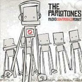 Parlotones / Radiocontrolledrobot 輸入盤 【CD】