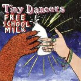 Tiny Dancers / Free School Milk 輸入盤 【CD】