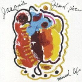 【送料無料】 Jusqua Grand-pere ジュスカグランペール / Mineral Life 【CD】