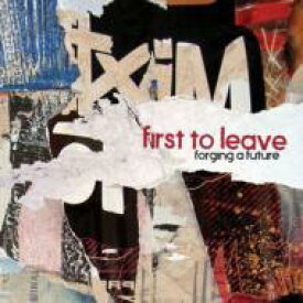 First To Leave / Forging A Future 【CD】