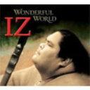 【送料無料】 Israel Kamakawiwo'ole イズラエルカマカビボオレ / Wonderful World 【CD】