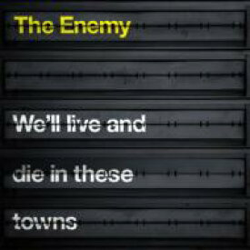 Enemy (Indie) エネミー / We'll Live And Die In These 輸入盤 【CD】