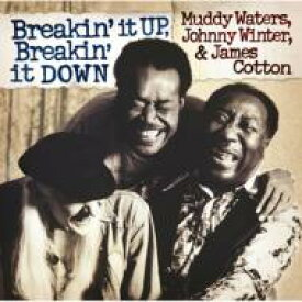 Muddy Waters マディウォーターズ / Breakin It Up: Breakin It Down 【CD】
