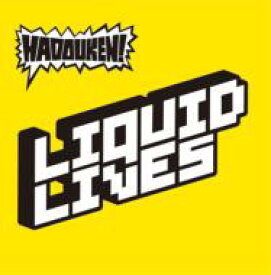 Hadouken ハドーケン / Liquid Lives 【CD Maxi】