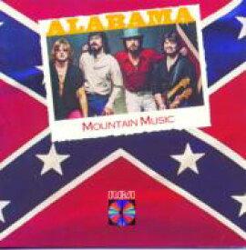 Alabama / Mountain Music 輸入盤 【CD】