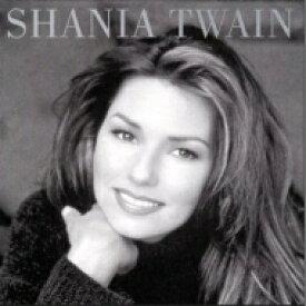 Shania Twain シャナイアトゥエイン / Shania Twain 輸入盤 【CD】