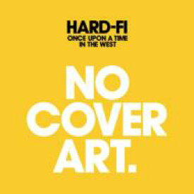 HARD-FI ハードファイ / Once Upon A Time In The West 【CD】