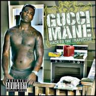 Gucci Mane グッチメイン / Back To The Traphouse 輸入盤 【CD】