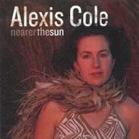 【送料無料】 Alexis Cole アレクシスコール / Nearer The Sun 輸入盤 【CD】