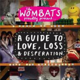The Wombats ウォンバッツ / Guide To Love, Loss And Desperation 輸入盤 【CD】