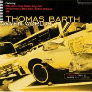 Thomas Barth / Seven Worlds 輸入盤 【CD】