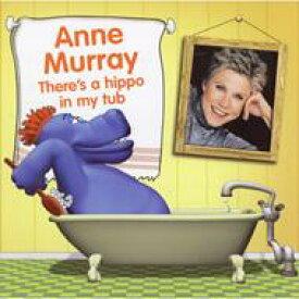 【送料無料】 Anne Murray アンマレー / There's A Hippo In My Tub 輸入盤 【CD】