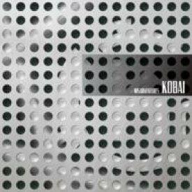 Kobai / Misadventures 【CD】