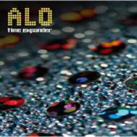 Alo / Time Expander 【CD】