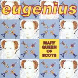 Eugenius / Mary Queen Of Scots 輸入盤 【CD】