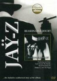 JAY-Z ジェイジー / Classic Albums: Reasonable Doubt 【DVD】