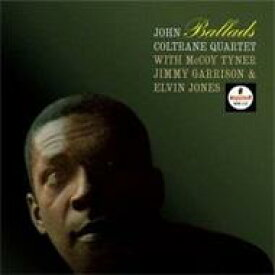 John Coltrane ジョンコルトレーン / Ballads 輸入盤 【CD】