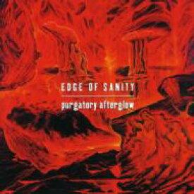 【送料無料】 Edge Of Sanity / Purgatory Afterglow 輸入盤 【CD】
