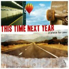 This Time Next Year / A Place For You 【CD】