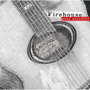 Firehouse ファイアーハウス / Good Acoustics 【CD】