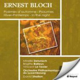 【送料無料】 Bloch ブロッホ / Orch.works, Vocal Works: Shallon / Luxenbourg Po Etc 輸入盤 【CD】