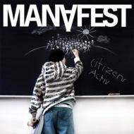 Manafest マナフェスト / Citizens Activ 【CD】