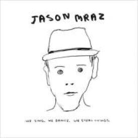 【送料無料】 Jason Mraz ジェイソンムラーズ / We Sing, We Dance, We Steal Things 輸入盤 【CD】