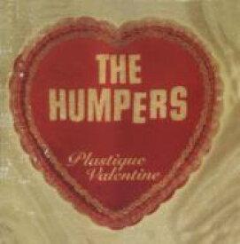 Humpers / Plastique Valentine 輸入盤 【CD】