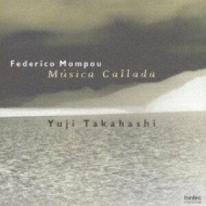 【送料無料】 Mompou モンポウ / 沈黙の音楽 高橋悠治(p)(SACD) 【SACD】