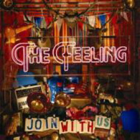 Feeling (Rock) フィーリング / Join With Us 輸入盤 【CD】