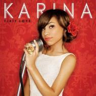 Karina カリーナ / First Love 輸入盤 【CD】
