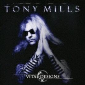 【送料無料】 Tony Mills / Vital Designs 【CD】