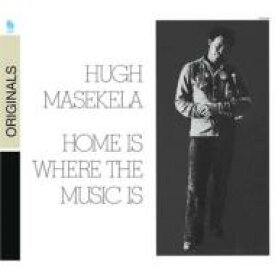 Hugh Masekela ヒューマセケラ / Home Is Where The Music Is 輸入盤 【CD】