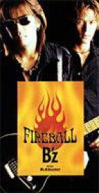 B'z / Fireball 【CDS】